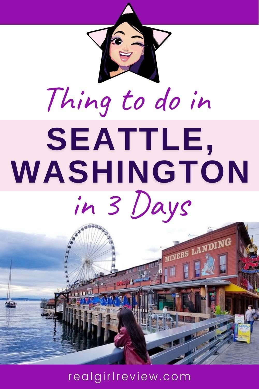 Pinterest Marketing Pin | 3 days in Seattle Washington